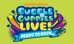 Nickleodeon Bubble Guppies Live! Ready To Rock event Poster